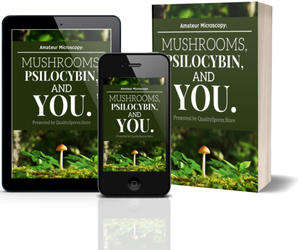 Mushrooms, Psilocybin and You by Quality Spores